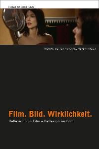 Cover Film. Bild. Wirklichkeit