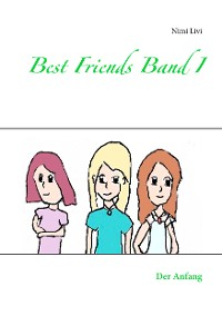 Cover Best Friends Band I