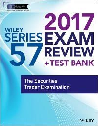 Cover Wiley FINRA Series 57 Exam Review 2017
