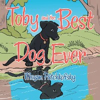 Cover Toby and the Best Dog Ever