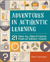 Cover Adventures in Authentic Learning