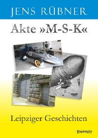 Cover Akte »M-S-K«