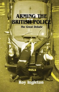 Cover Arming the British Police
