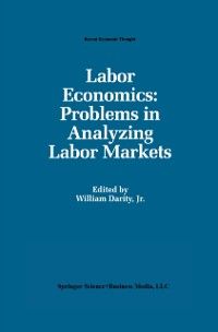Cover Labor Economics: Problems in Analyzing Labor Markets