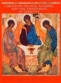 Cover Christian Figural Reading and the Fashioning of Identity