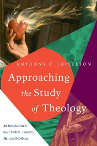 Cover Approaching the Study of Theology