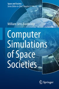 Cover Computer Simulations of Space Societies