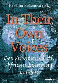 Cover In Their Own Voices: Conversations with African Emerging Leaders