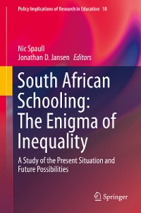 Cover South African Schooling: The Enigma of Inequality
