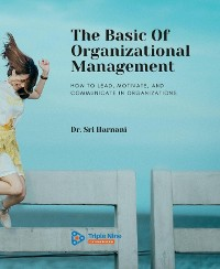 Cover The Basic Of Organizational Management