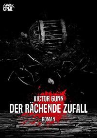 Cover DER RÄCHENDE ZUFALL