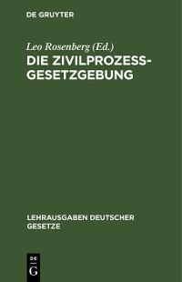 Cover Die Zivilprozessgesetzgebung
