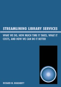 Cover Streamlining Library Services