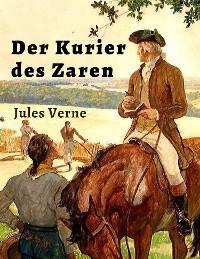 Cover Jules Verne: Der Kurier des Zaren