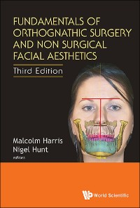 Cover Fundamentals of Orthognathic Surgery and Non Surgical Facial Aesthetics