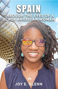Cover SPAIN THROUGH THE EYES OF A BLACK AMERICAN WOMAN