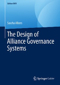 Cover The Design of Alliance Governance Systems