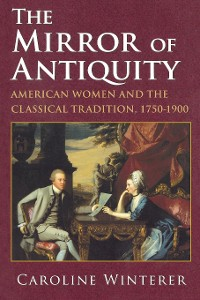 Cover The Mirror of Antiquity