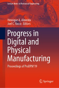 Cover Progress in Digital and Physical Manufacturing