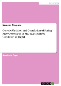 Cover Genetic Variation and Correlation of Spring Rice Genotypes in Mid-Hill's Rainfed Condition of Nepal