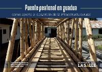 Cover Puente peatonal en guadua como aporte al desarrollo de la infraestructura rural