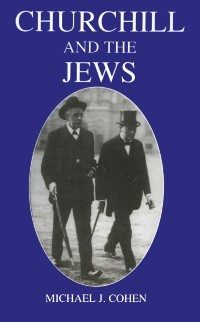 Cover Churchill and the Jews, 1900-1948