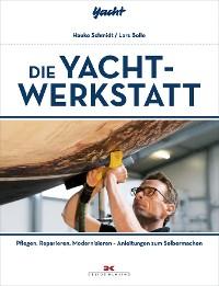 Cover Die Yacht-Werkstatt