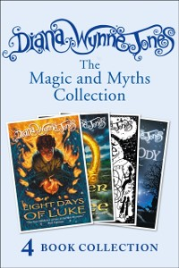 Cover Diana Wynne Jones's Magic and Myths Collection (The Game, The Power of Three, Eight Days of Luke, Dogsbody)