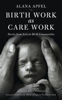 Cover Birth Work As Care Work