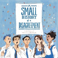 Cover A Small History of a Disagreement