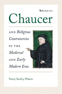 Cover Chaucer and Religious Controversies in the Medieval and Early Modern Eras