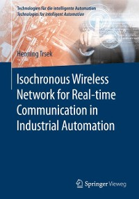 Cover Isochronous Wireless Network for Real-time Communication in Industrial Automation