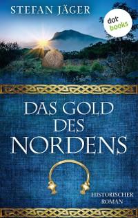 Cover Das Gold des Nordens - Die Silberkessel-Saga - Band 2