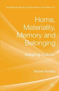 Cover Home, Materiality, Memory and Belonging