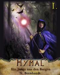 Cover Der Hexer von Hymal, Buch I: Ein Junge aus den Bergen