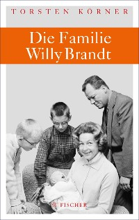 Cover Die Familie Willy Brandt
