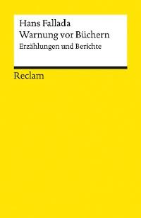 Cover Warnung vor Büchern. Erzählungen und Berichte