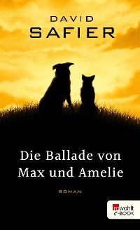 Cover Die Ballade von Max und Amelie