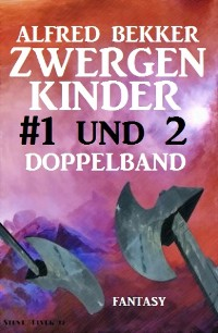 Cover Zwergenkinder #1 und 2: Doppelband