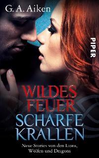 Cover Wildes Feuer, scharfe Krallen