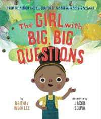 Cover The Girl with Big, Big Questions