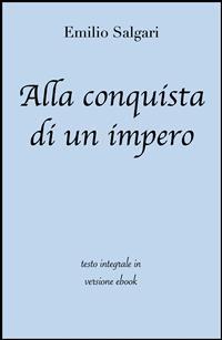 Cover Alla conquista di un impero di Emilio Salgari in ebook