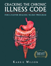 Cover Cracking the Chronic Illness Code