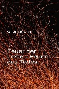 Cover Feuer der Liebe - Feuer des Todes