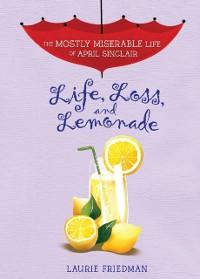 Cover Life, Loss, and Lemonade