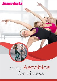 Cover Easy Aerobics for Fitness
