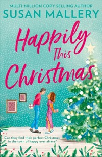 Cover Happily This Christmas (Happily Inc, Book 6)