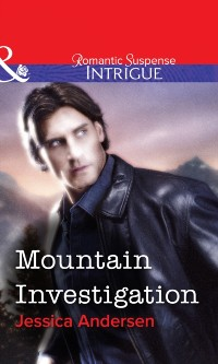 Cover Mountain Investigation (Mills & Boon Intrigue)