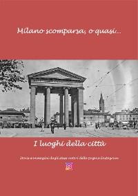 Cover Milano scomparsa, o quas…