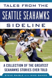 Cover Tales from the Seattle Seahawks Sideline